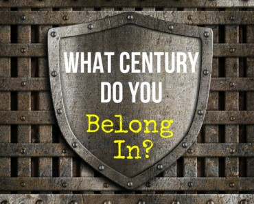 what-century-do-you-belong-in