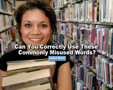 Can you correctly use these commonly misused words?