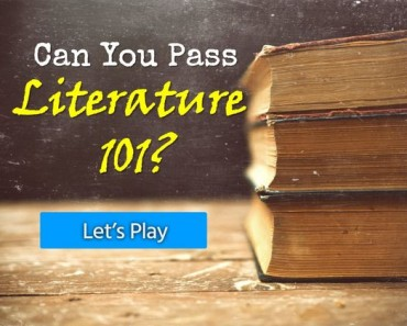 Can You Pass Classic Literature 101?