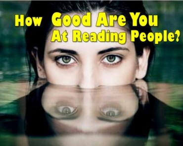 How good are you at reading people?