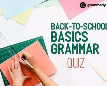 Back-to-school basics grammar quiz