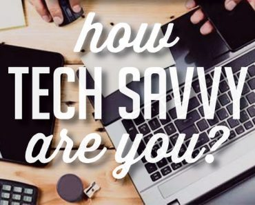 how tech savvy are you quiz