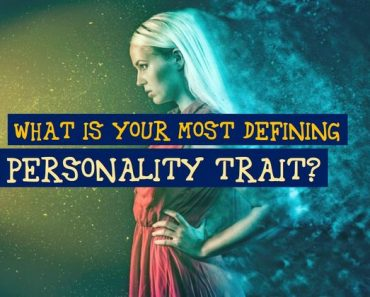 what is your most defining personality trait quiz