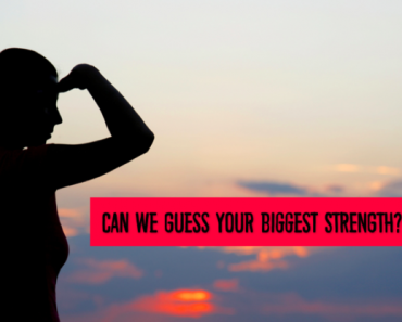 your biggest strength quiz