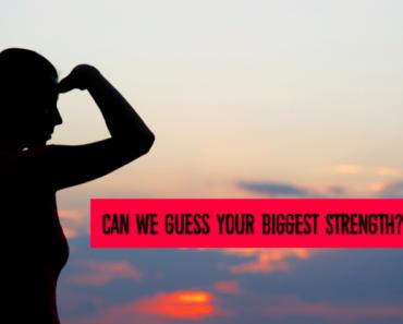 your biggest strength quiz