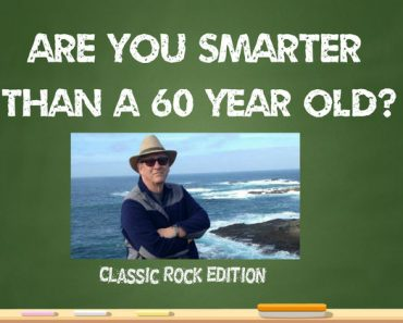 are you smarter than a 60 year old classic rock quiz