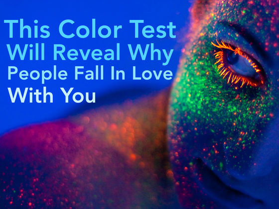 color test why people fall in love with you