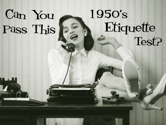 1950's etiquette test
