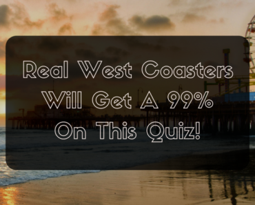 american west coast trivia quiz
