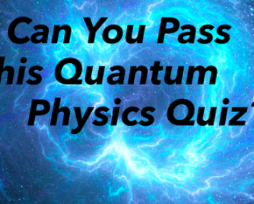 quantum physics quiz